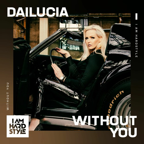 Dailucia - Without You