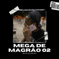 MEGA DO MAGRÃO 02 - MCs DL 22 E MR Bim (DJ Vitynho PH) Lançamento 2021