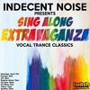 Download Indecent Noise - Sing Along Extravaganza (April 11th 2020) [PART1] Mp3
