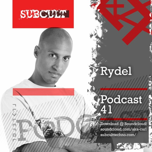 SUB CULT Podcast 41 - Rydel