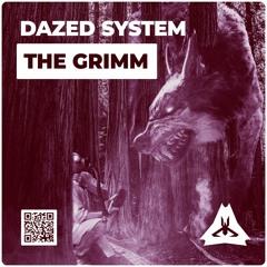 Dazed System - The Grimm