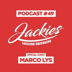 """Jackies Music House Session #049 - """"Marco Lys"""""""