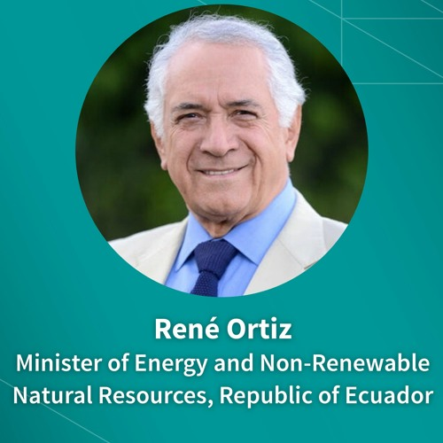 Ecuador's René Ortíz on the pandemic, private investment & coalitions to advance policy goals