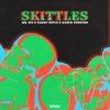 Mr Sid & Sammy Boyle & March Forward - Skittles