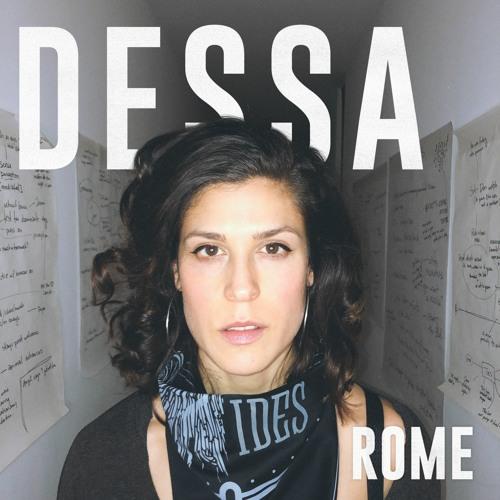"""Dessa - """"Rome"""""""