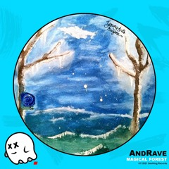 AndRave - Magical Forest