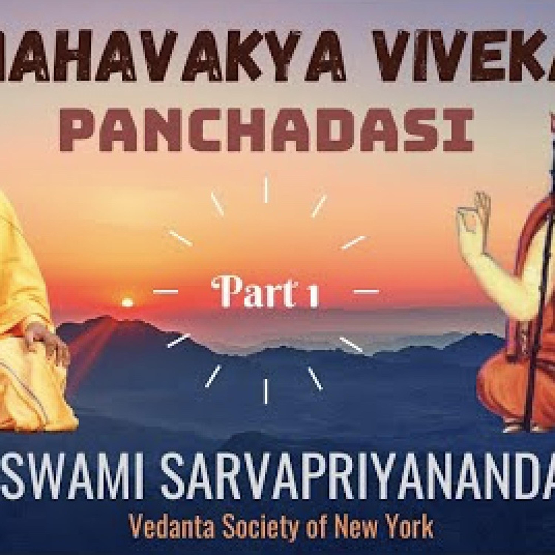 Mahavakya Viveka - Panchadasi (Part 1)...