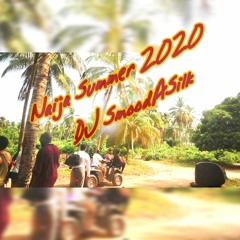 Naija Summer 2020 (Burna Boy, Jerusalema, Drake, Naira Marley, Wizkid, Beyonce, Davido, Maroon 5...)