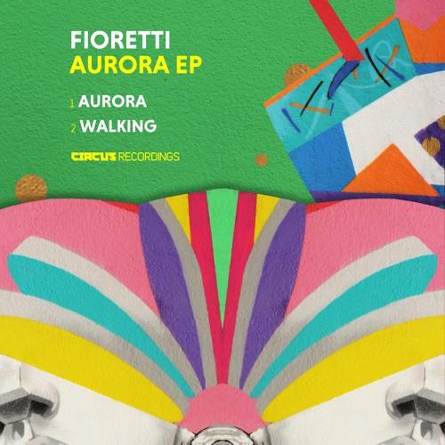 Fioretti - Aurora EP
