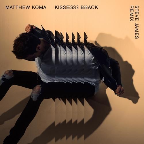 Kisses Back (Steve James Remix)