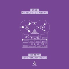 BCee & Charlotte Haining - History (Technimatic Remix) - Spearhead Records