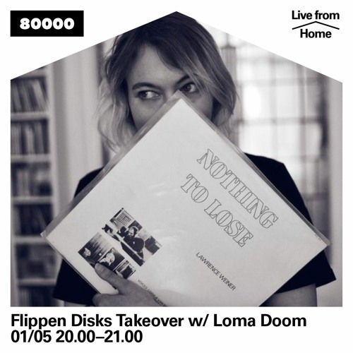 Flippen Disks X Radio 80000 - Loma Doom