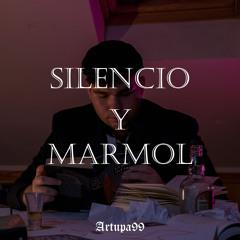 SILENCIO Y MARMOL