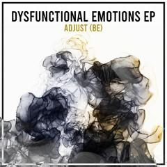 PREMIERE: Adjust (BE) - Dysfunctional Emotions (Original Mix) [Melodia Records]