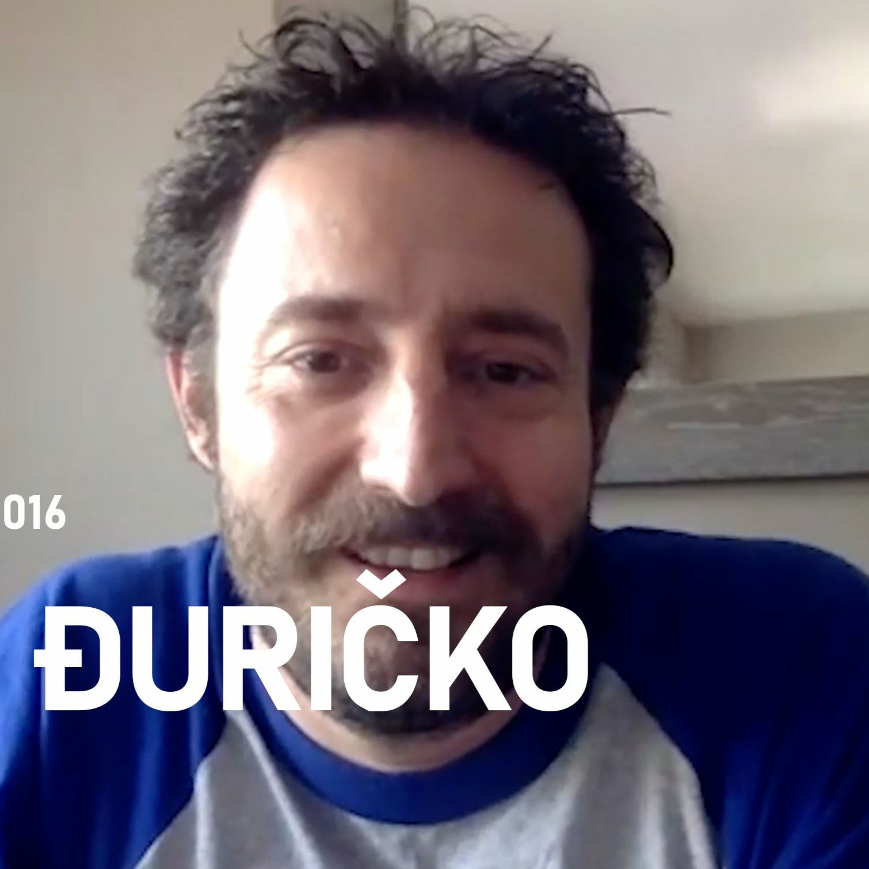 Podcast 016: Nikola Đuričko
