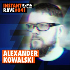 ALEXANDER KOWALSKI @ Instant Rave #041 w/ Damage Music Berlin
