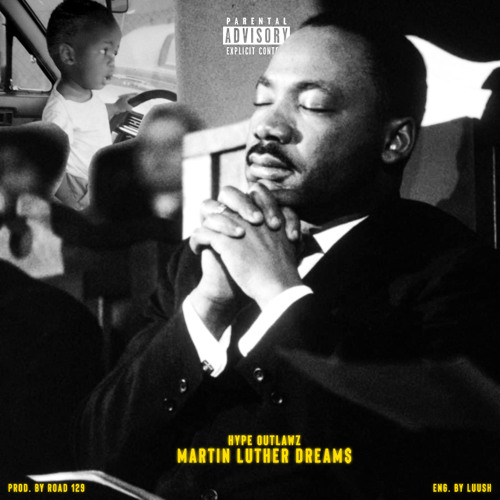 Martin Luther Dream$ (prod. Road 129)