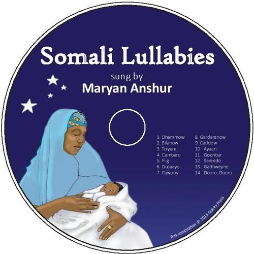 Somali Lullabies sung by Maryan Anshur