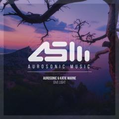 Aurosonic & Katie Marne - Give Light