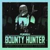PUNYASO - BOUNTY HUNTER   The Mandalorian (Dubstep Version)