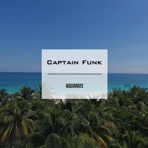 """Captain Funk - """"Summer Mix 2020 Video"""" on Youtube (Audio Teaser & Link to the Full-length Mix)"""