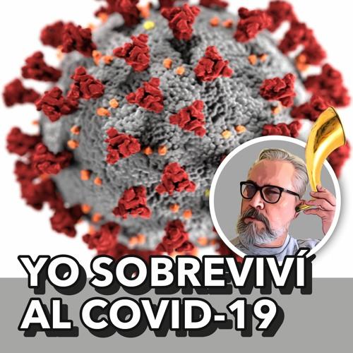 Yo sobreviví al COVID-19