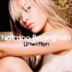 Natasha Bedingfield - Unwritten (Dennett Remix)