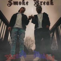Smoke Break (Reesh & Buddah)