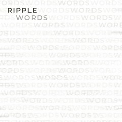 Ripple - Words (FREE DOWNLOAD)