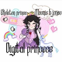 Digital Princess ft Moonie B. Jones