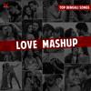 Bengali Love Mashup 2018