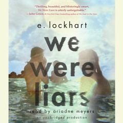 We Were Liars By E. Lockhart (Audiobook Excerpt)