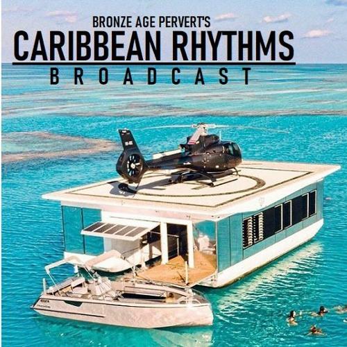 Caribbean Rhythms with BAP - Episode 70 - Neoliberalism, Gemany, Pinochet