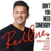 Don't You Need Somebody (feat. Enrique Iglesias, R. City, Serayah & Shaggy)