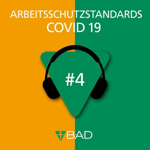 Folge 4: Arbeitsschutzstandard COVID 19: Raus aus der Krise?