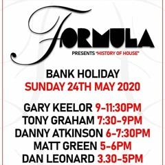 Gary Keelor - Formula Presents 'History Of House' - FB Live Stream (24-5-2020)