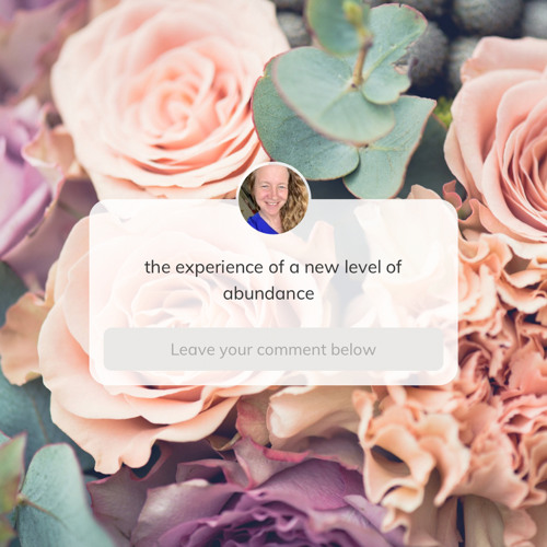 Certainty of a new experience - transform your abundance