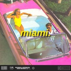 miami. (prod. nathan) - soundcloud exclusive