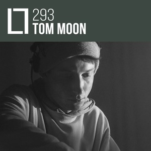 Loose Lips Mix Series - 293 - Tom Moon