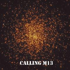 Calling M13