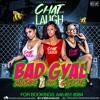 Download CHAT AND LAUGH (BAD GYAL MIXX) 100% GYAL SONG Mp3