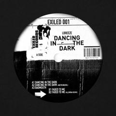 LBEEZE - Dancing In The Dark EP