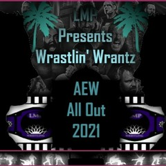 Wrestling Predictions #14 - AEW 'All Out' 2021