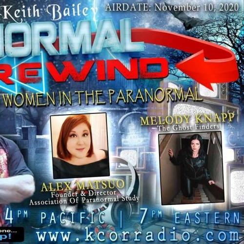 Paranormal Rewind with Melody Knapp and Alex Matsuo