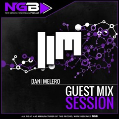 #52 New Generation Breaks Dani Melero - Guest Mix