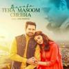 Download Bewafa_Tera_Masoom_Chehra_Lyrics_-_Jubin_Nautiyal__(128k).mp3 Mp3