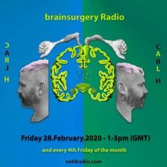 Brainsurgery Radio W Carl H - 28 02 2020