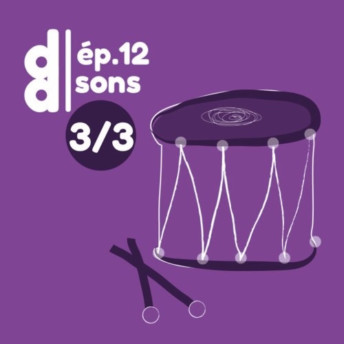 DESSIN DESSEIN // EP12 – Sons > Partie 3 : Juliette Gelli ~ le son catalyseur créatif