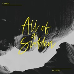 Premiere: Formel - Clouds [All Of A Sudden]