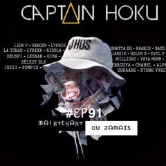 CAPTAIN HŌKŪ (DJ) - #EP91 MAINTENANT OU JAMAIS (VOL1)